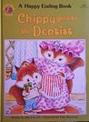 Chippy Goes To The Dentist