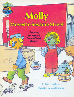 Molly Moves To Sesame Street:  Featuring Jim Henson's Sesame Street Muppets
