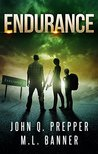 Endurance: A Post-Apocalyptic Thriller (Highway, #2)