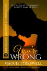 You're Wrong (Bridesmaids, Weddings & Honeymoons #3)