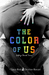 The Color of Us (College Bo...