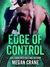 Edge of Control (The Edge, #3)
