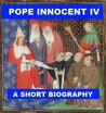 Pope Innocent IV - A Short Biography