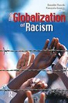 Globalization of Racism (Series in Critical Narrative)