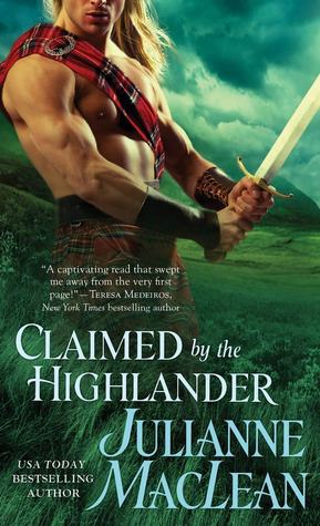 Claimed by the Highlander by Julianne MacLean