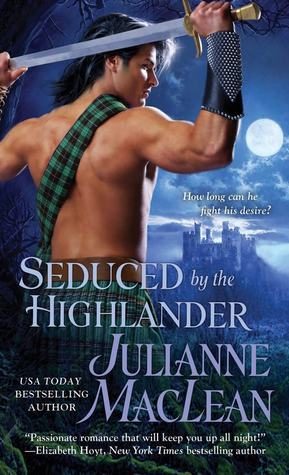 Seduced by the Highlander by Julianne MacLean