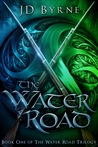 The Water Road (The Water Road #1)