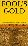 FOOL'S GOLD: Fift...