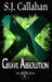 Grave Absolution (The Aicil Paranormal Files #3)