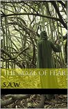 The Maze of Fear: S.A.W