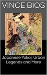 Japanese Yokai, Urban Legends and More