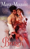 Brazen (Regency Flings, #5)