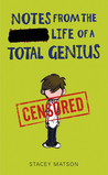 Notes from the Life of a Total Genius (Arthur Bean #3)