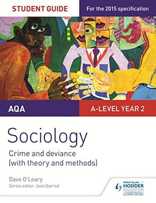 AQA Sociology Student Guide 3: Crime and deviance