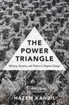 The Power Triangle: Military, Security, and Politics in Regime Change