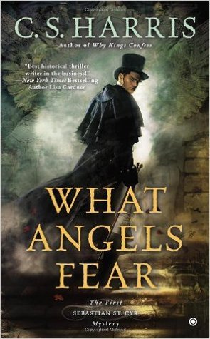 What Angels Fear (Sebastian St. Cyr #1)