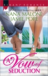 A Vow of Seduction: Hot Night in the Hamptons / Seduced Before Sunrise