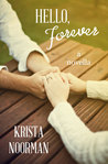 Hello, Forever by Krista Noorman