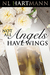 Not All Angels Have Wings by NL Hartmann