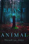 Cover of The Beast Is an Animal