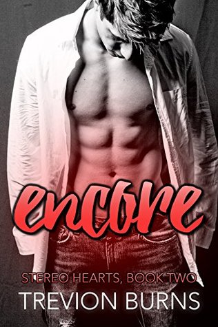Encore (Stereo Hearts Book 2)
