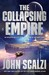 The Collapsing Empire (The Interdependency #1)