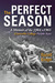 The Perfect Season: A Memoir of the 1964-1965 Evansville College Purple Aces