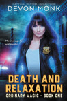 Death and Relaxation (Ordinary Magic, #1)