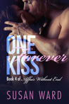 One Forever Kiss (Affair Without End, #4)