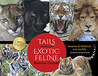 Tails from the Exotic Feline Rescue Center, 25th Anniversary Edition