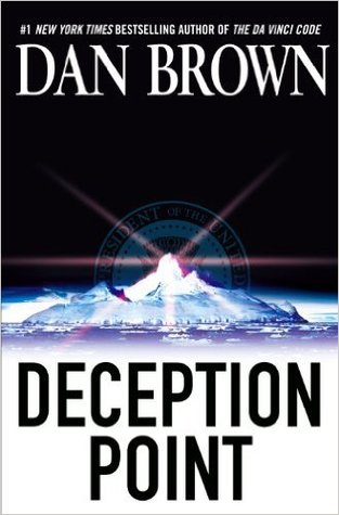 Deception Point by Dan Brown — Reviews, Discussion, Bookclubs, Lists