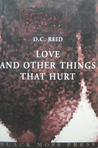 Love and Other Things That Hurt