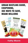 Book Bundle Package : Urban Busking Guide + Couponing + 365 Ways to Save + Miami Millions