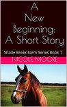 A New Beginning by Nicole  Moore