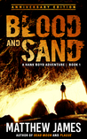 Blood and Sand  (Hank Boyd #1)