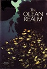 The Ocean Realm (Special Publications Series 13, No. 1)