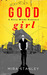 Good Girl (Dirty Minds, #1)