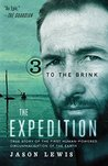 To the Brink: True Story of the First Human-Powered Circumnavigation of the Earth (The Expedition Book 3)