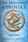 The Defenders' Apprentice (Dragonsfall #1)