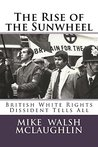 The Rise of the Sunwheel: British White Rights Dissident Tells All