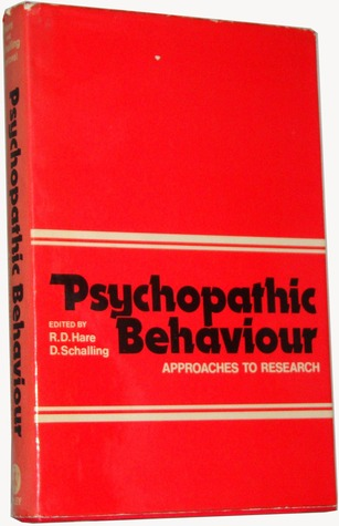 Psychopathic Behaviour: Approaches to Research