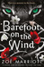 Barefoot on the Wind (The Moonlit Lands #2)