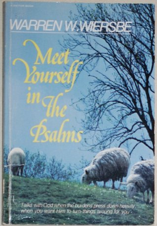 Meet Yourself in the Psalms