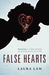 False Hearts (False Hearts, #1)
