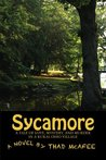 Sycamore: A Tale of Love, Murder and Mystery (Sonny Mac in Sherwood, Ohio Book 2)