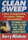 Clean Sweep: The Inside Story of the Zzzz Best Scam--One of Wall Street's Biggest Scams