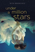 Under A Million Stars by Rita Branches