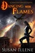 Dancing with Flames (Dragon's Breath, #2)