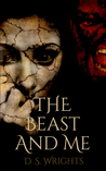 The Beast and Me (The Beast And Me, #1)