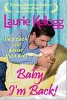 Baby, I'm Back! (Return to Redemption, #2)